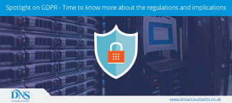 Spotlight on GDPR - Time to know more about the regulations and implications