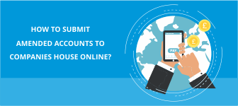 How to Submit Amended Accounts To Companies House Online?