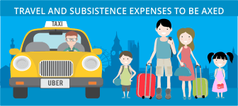 Travel and Subsistence expenses  to be axed