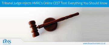 Tribunal Judge Rejects HMRC's Online CEST Tool: Everything You Should Know