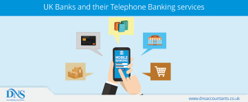 UK Banks and their Telephone Banking Services