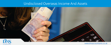 Undisclosed Overseas Income And Assets