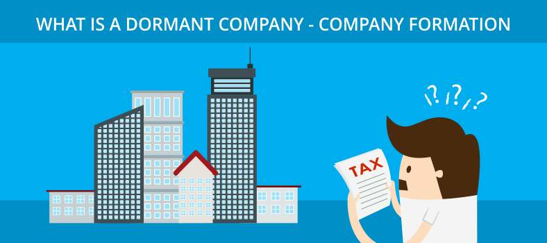 What is Dormant Company? – HMRC & Companies House Dormant Company