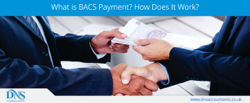 What is BACS Payment? How Long Does it Take?