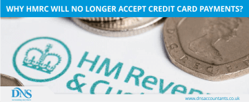 HMRC no longer to accept credit card payments