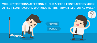 Will restrictions affecting public sector contractors