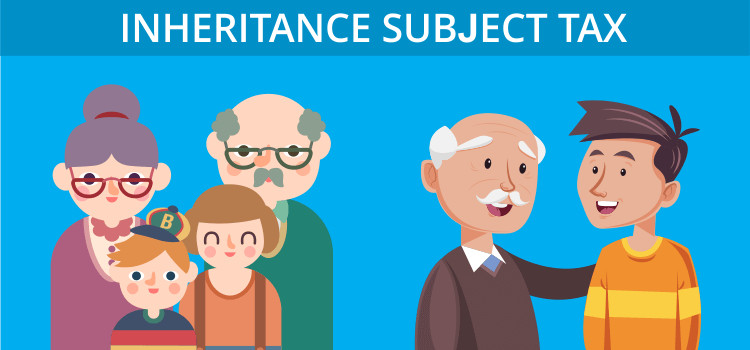 Inheritance subject tax