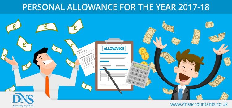 Personal Allowance for the Year 2017-18
