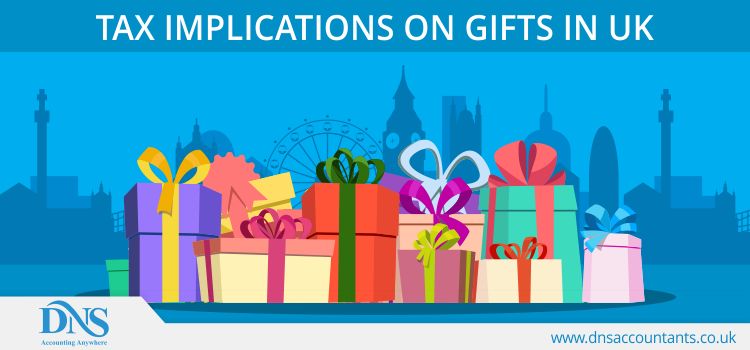 Tax Implications on Gifts in UK