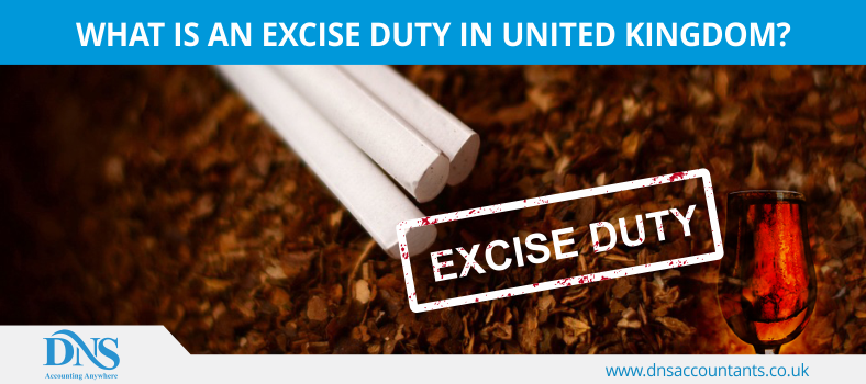 What is an Excise Duty in United Kingdom?