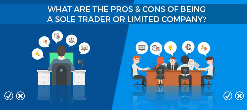 Pros & Cons of being a sole trader or limited company