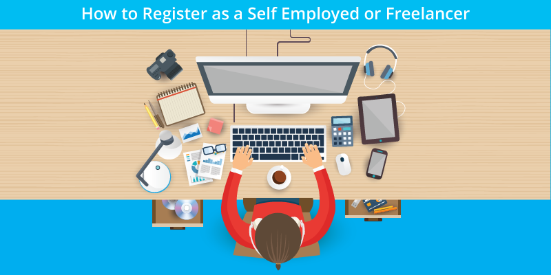 How to Register as a Self Employed or Freelancer