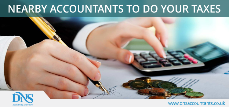 Nearby Accountants to do Your Taxes