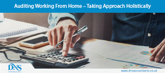 Auditing Working From Home – Taking Approach Holistically