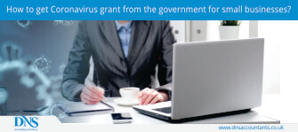 How to get Coronavirus grant from the government for small businesses?