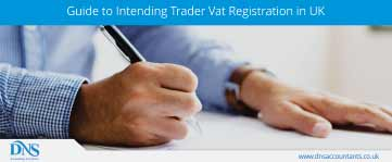 Guide to Intending Trader Vat Registration in UK