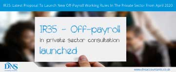 IR35: Latest Proposal To Launch New Off-Payroll Working Rules In The Private Sector From April 2020