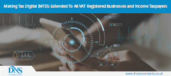 Making Tax Digital (MTD): Extended To All VAT Registered Businesses and Income Taxpayers