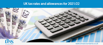 UK Tax Rates and Allowances for 2021/22