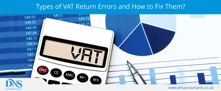 Types of VAT Return Errors and How to Fix Them?