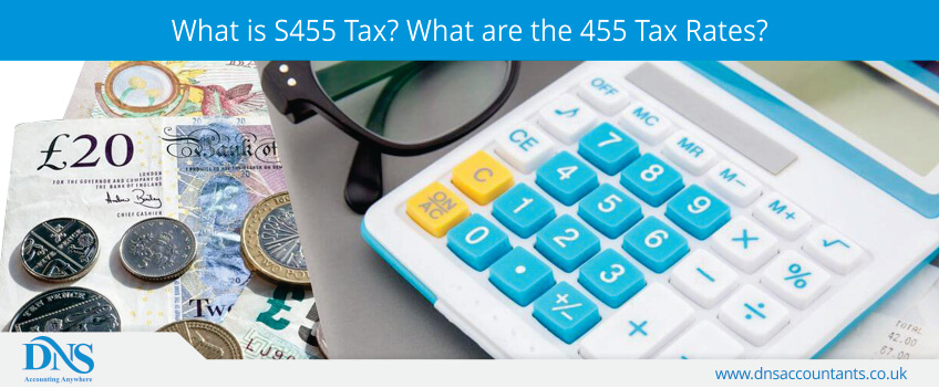 What is S455 Tax? What are the 455 Tax Rates?