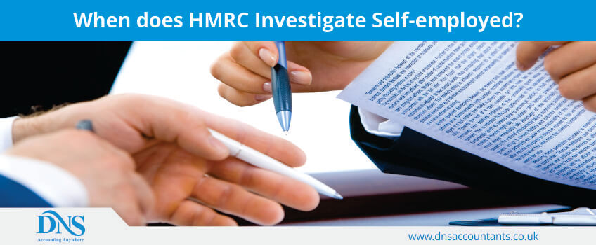 When does HMRC Investigate Self-employed?