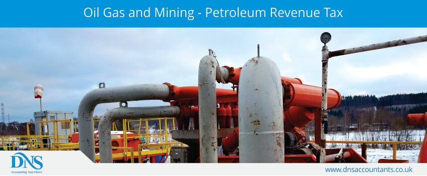 Oil Gas and Mining - Petroleum Revenue Tax