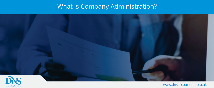 What is Company Administration?