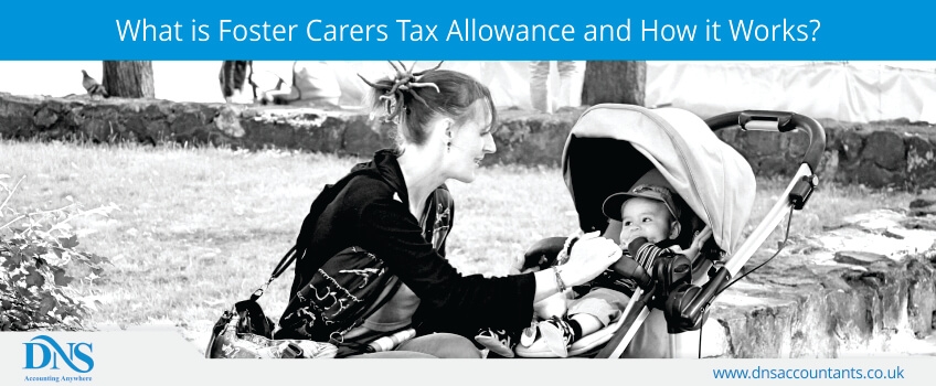 What is Foster Carers Tax Allowance and How it Works