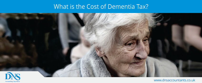 what is the cost of dementia tax?