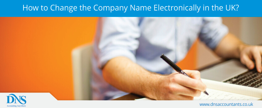 How to Change the Company Name Electronically in the UK?