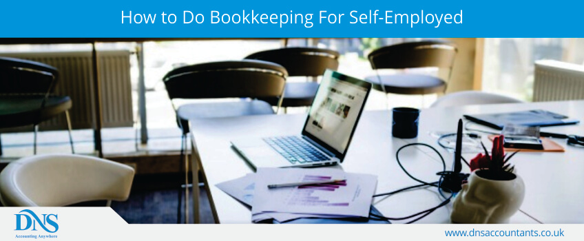 How to Do Bookkeeping For Self-Employed