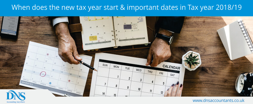 When does the new tax year start & important dates in Tax year 2018/19