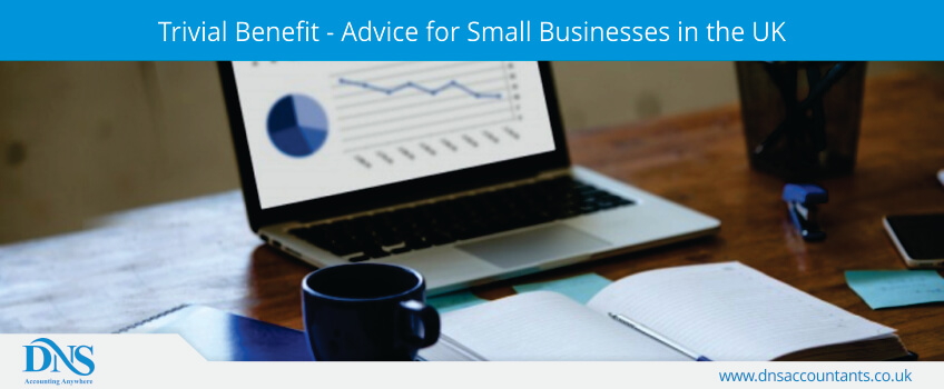 Trivial Benefit - Advice for Small Businesses in the UK