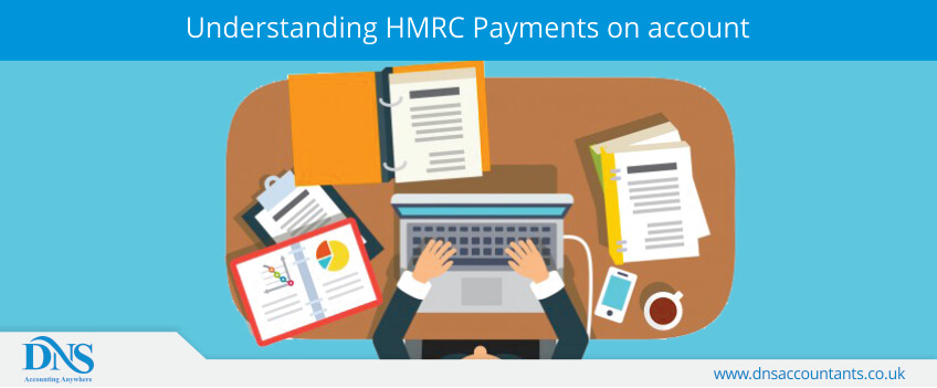 Understanding HMRC Payments on account