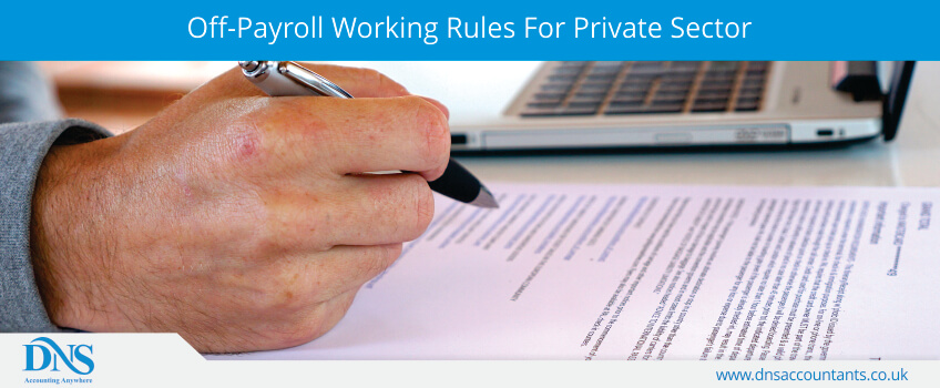 Off-Payroll Working Rules For Private Sector