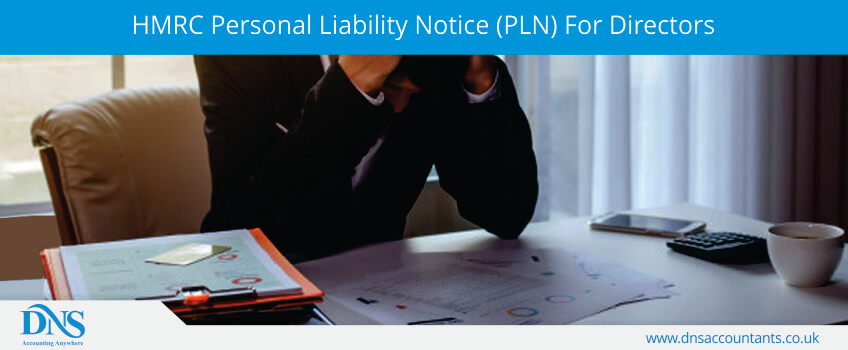 HMRC Personal Liability Notice (PLN) For Directors