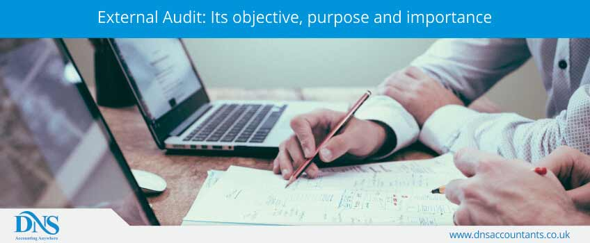 External Audit: Its objective, purpose and importance