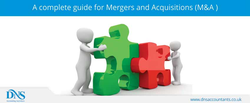 A complete guide for Mergers and Acquisitions (M&A )