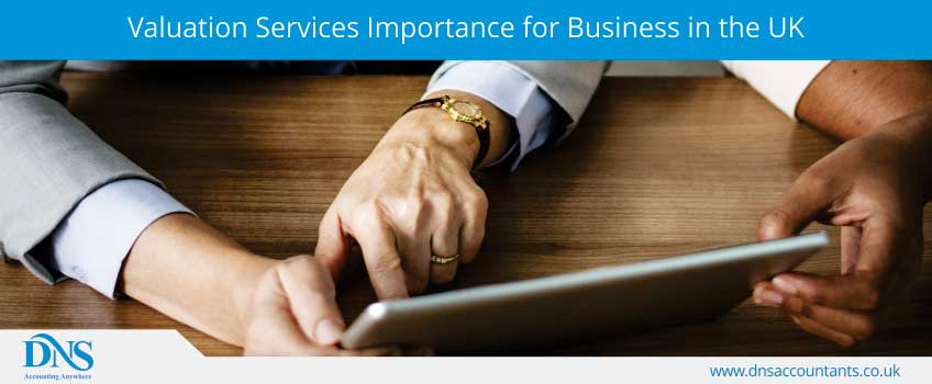Valuation Services Importance for Business in the UK