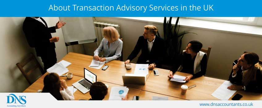 About Transaction Advisory Services in the UK