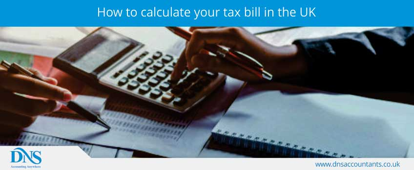 How to calculate your tax bill in the UK