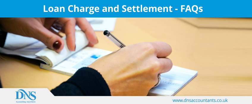 Loan Charge Settlement HMRC FAQs