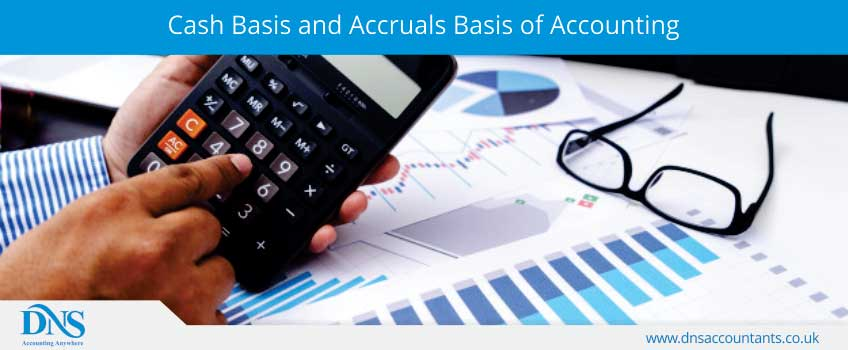 Cash Basis and Accruals Basis of Accounting