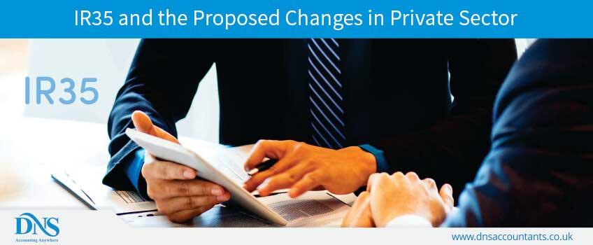 IR35 and the Proposed Changes in Private Sector