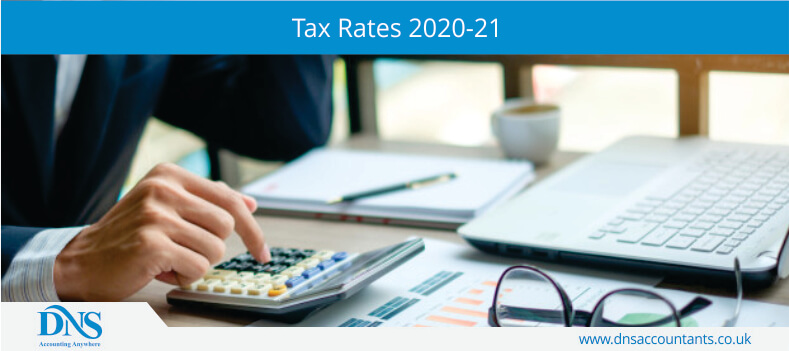 TAX Rate and allowances 2020-2021