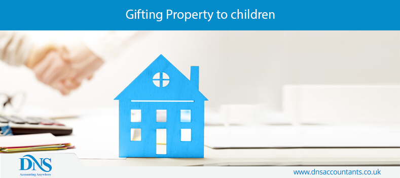 Gifting Property to children