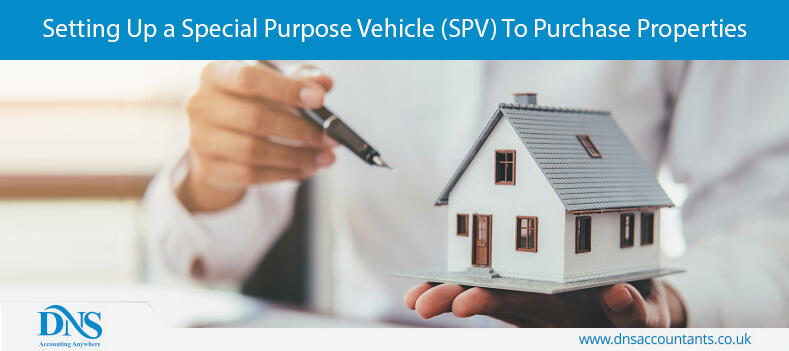 Setting Up a Special Purpose Vehicle (SPV) To Purchase Properties