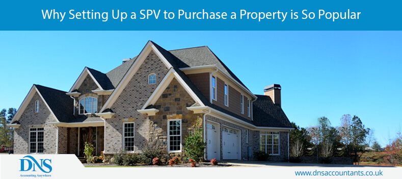 Why Setting Up a SPV to Purchase a Property is So Popular