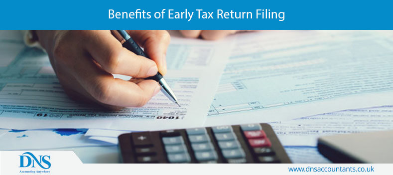 Benefits of Early Tax Return Filing